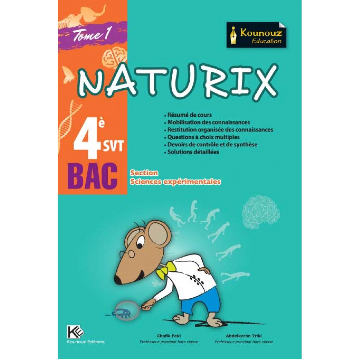 naturix svt bac section science exp tome 1 - Resume Francais Bac Science